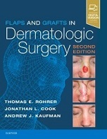 Flaps and Grafts In Dermatologic Surgery, 2nd edition - Book Cover