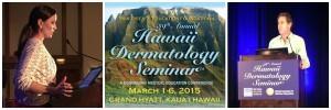 Drs. Sikora and Kaminer at 2015 Hawaii Dermatology Seminar